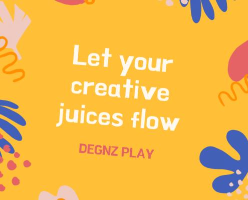 Let your creative juices flow